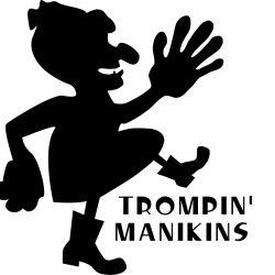 Trompin' Manikins