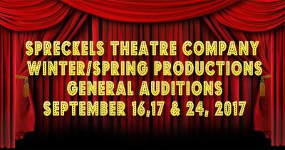 GENERAL AUDITIONS for SPRING PRODUCTIONS at Spreckels Theatre Company