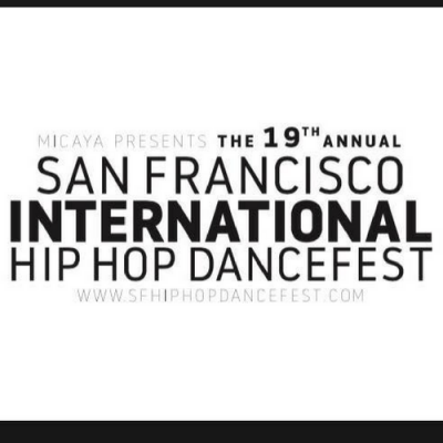CALL FOR SUBMISSIONS: SF International Hip Hop Dance Fest