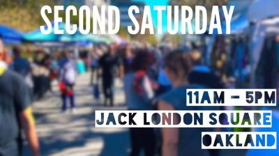 Vendors Wanted for Second Saturday at Jack London Square - Oakland