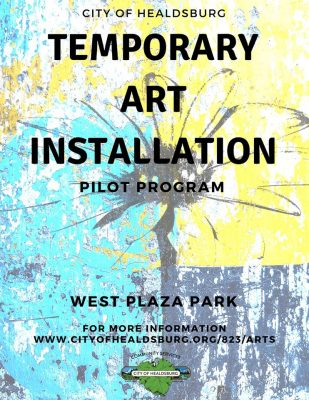 CALL FOR ARTISTS: Healdsburg Temporary Art Installation Pilot Program