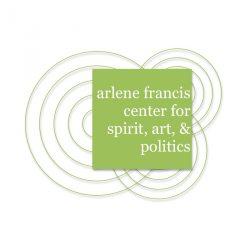 The Arlene Francis Center for Spirit, Art and Poli...