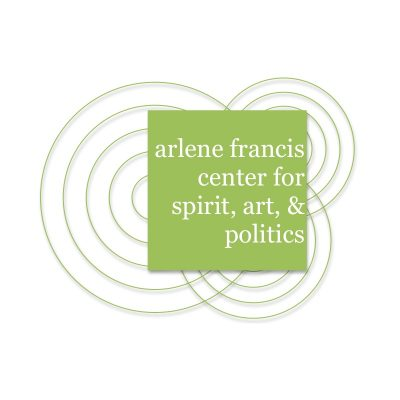 VOLUNTEER OPPORTUNITY: The Arlene Francis Center for Spirit, Art and Politics