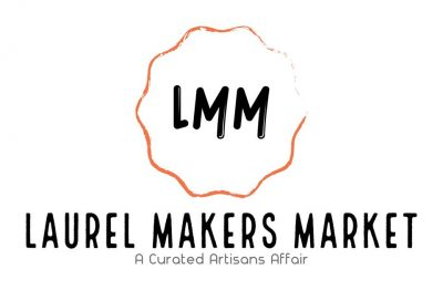 VENDOR OPPORTUNITY: Laurel Makers Market July 12