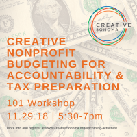 CREATIVE SONOMA WORKSHOP: Nonprofit Budgeting for Accountability and Tax Preparation 101
