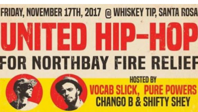 2017.11.17:  United Hip-Hop for Northbay Fire Relief Event Generates Donations