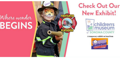 2018.06.27-2019.02.28:  Fire Fighter Playhouse at Children's Museum of Sonoma County