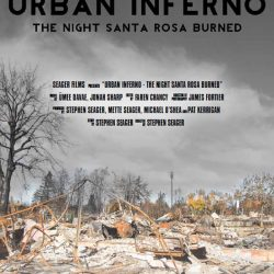 "KSRO - Film ""Urban Inferno: The Night Santa Rosa..."