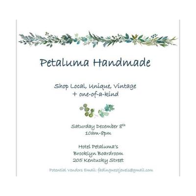 VENDOR OPPORTUNITY: Petaluma Handmade Holiday Show