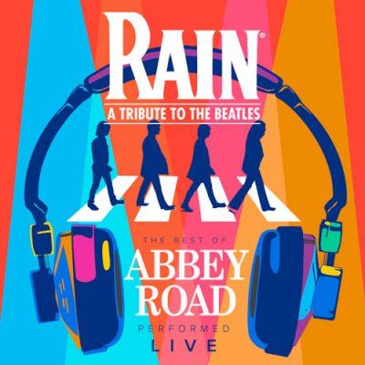 LBC presents RAIN: A Tribute to the Beatles