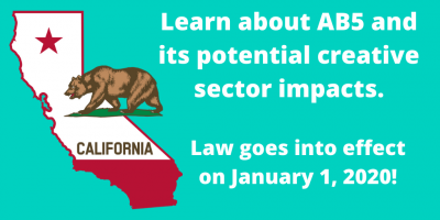 Independent Contractor or Employee: A Forum on AB5 and Creative Sector Impacts