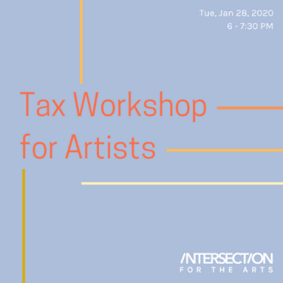 PROFESSIONAL DEVELOPMENT: Tax Workshop for Artists