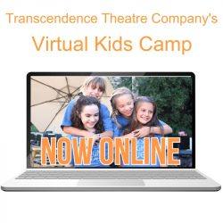 Transcendence Theatre Company's Virtual Kids Camp ...