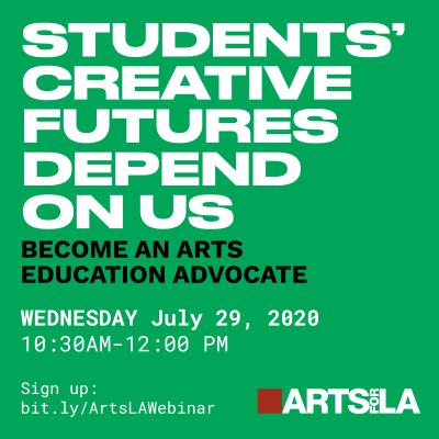 PROFESSIONAL DEVELOPMENT: Learn To Be An Arts Education Advocate Webinar