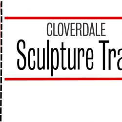Cloverdale Historical Society Sculpture Trail
