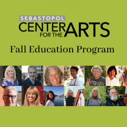 Sebastopol Center for the Arts: Fall Classes