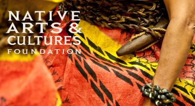 FUNDING OPPORTUNITY: The Native Arts and Cultures Foundation (NACF) Announces Open Call for Two New Award Programs