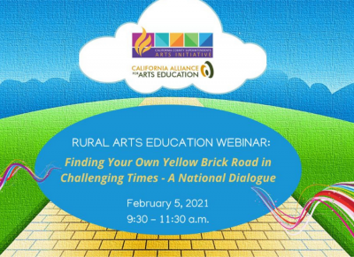 ARTS ED WEBINAR: Finding Your Own Yellow Brick Road in Challenging Times—A National Dialogue