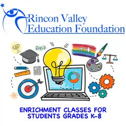 Rincon Valley Education Foundation Enrichment Prog...