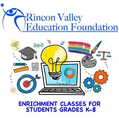 Rincon Valley Education Foundation Enrichment Program