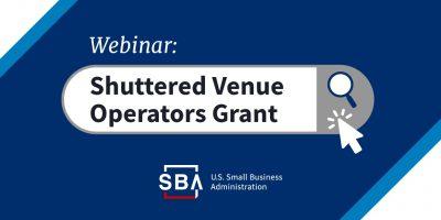 FREE WEBINAR: Shuttered Venue Operators Grants