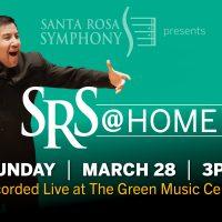 Santa Rosa Symphony presents: SRS @ Home Mar 28