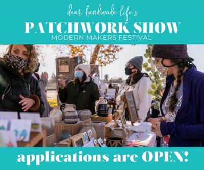 APPLICATION OPEN: Patchwork Show Summer 2021