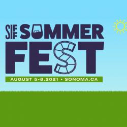 SONOMA INTERNATIONAL FILM FESTIVAL SUMMERFEST