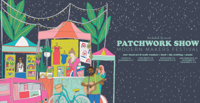 The Patchwork Show Modern Makers Festival